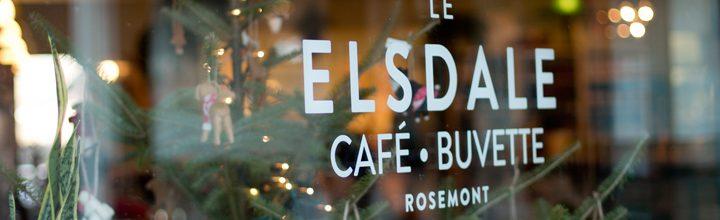 Visite au Elsdale, charmant café/buvette de Rosemont